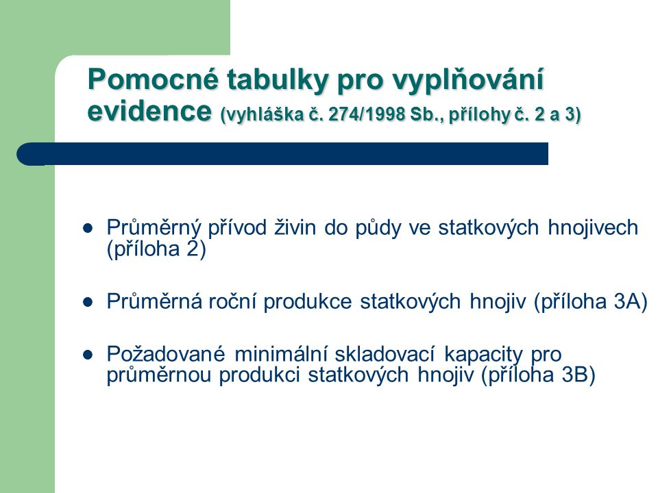 Pomocné tabulky pro vyplňování evidence (vyhláška č. 274/1998 Sb