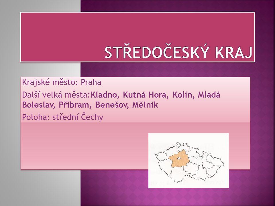 Středočeský kraj Krajské město: Praha