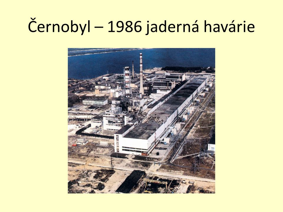 Černobyl – 1986 jaderná havárie