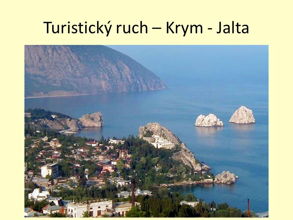 Turistický ruch – Krym - Jalta