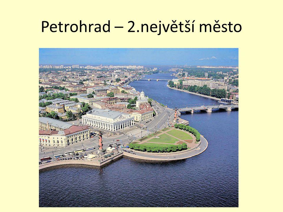Petrohrad – 2.největší město