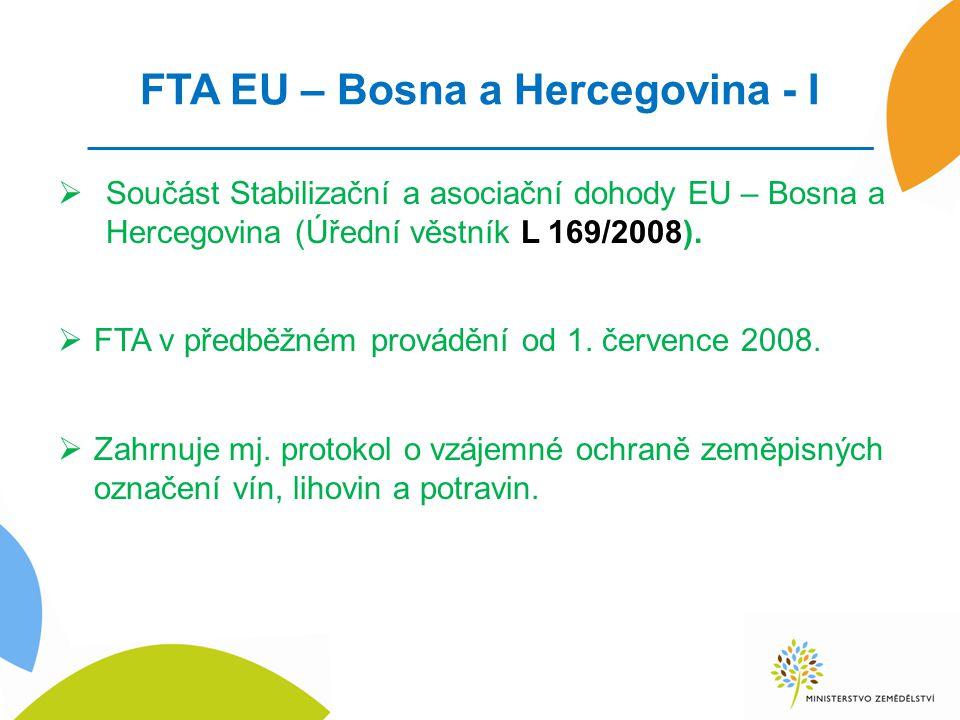 FTA EU – Bosna a Hercegovina - I