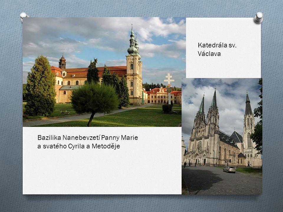 Katedrála sv. Václava Bazilika Nanebevzetí Panny Marie a svatého Cyrila a Metoděje
