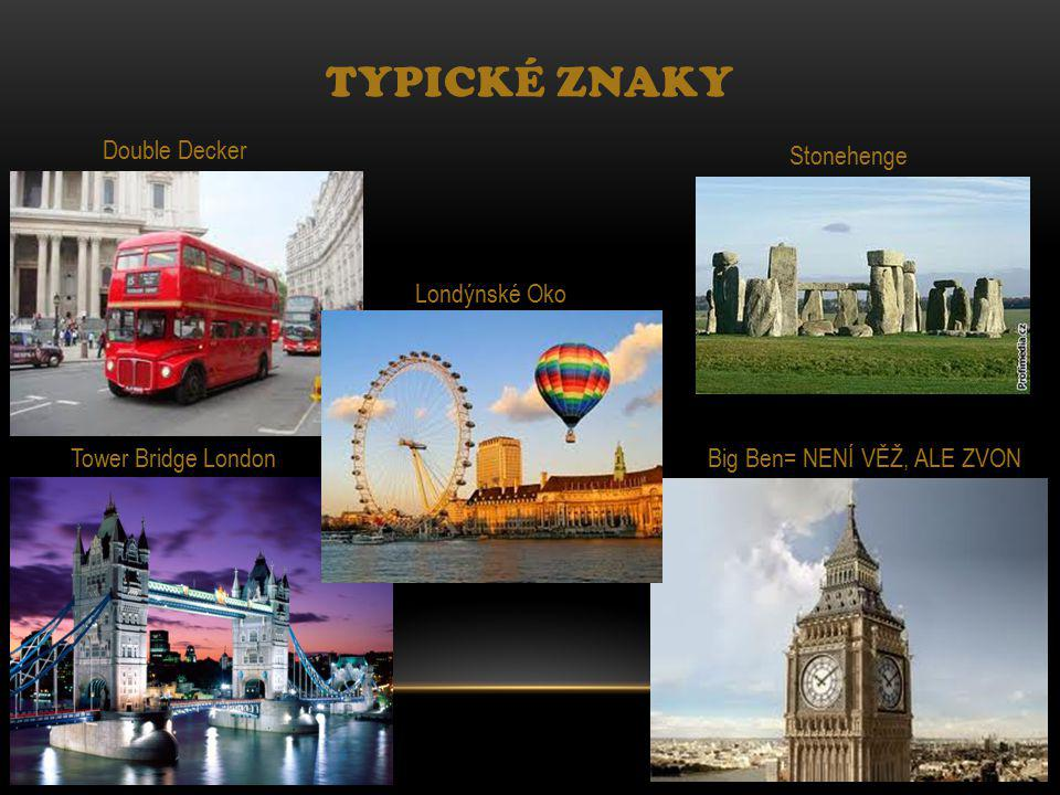 Typické znaky Double Decker Stonehenge Londýnské Oko
