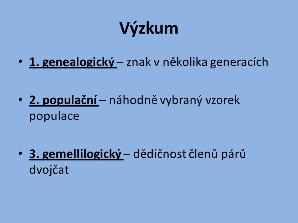 Výzkum 1. genealogický – znak v několika generacích