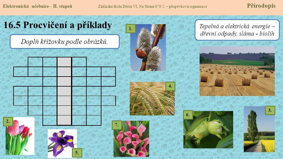 16.5 Procvičení a příklady Doplň křížovku podle obrázků.