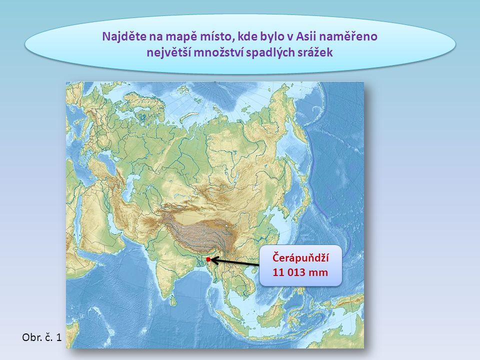 Najděte na mapě místo, kde bylo v Asii naměřeno největší množství spadlých srážek