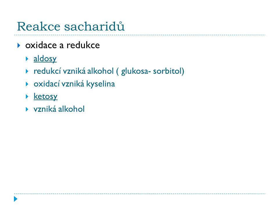 Reakce sacharidů oxidace a redukce aldosy
