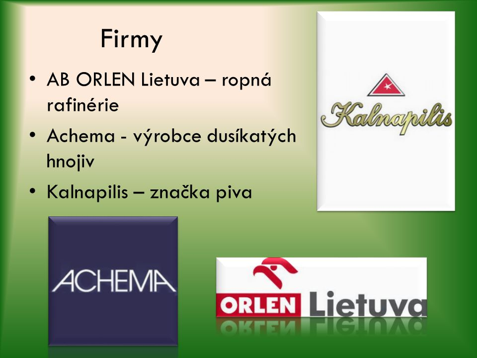 Firmy AB ORLEN Lietuva – ropná rafinérie