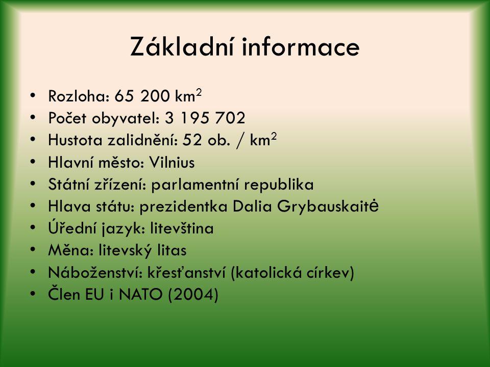 Základní informace Rozloha: 65 200 km2 Počet obyvatel: 3 195 702