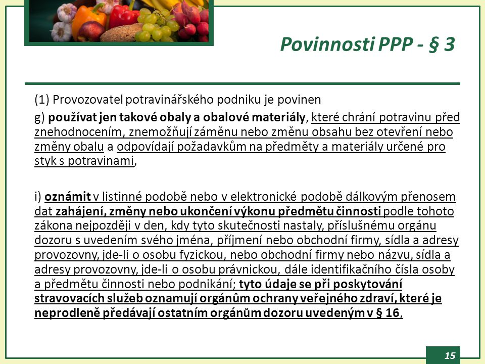 Povinnosti PPP - § 3