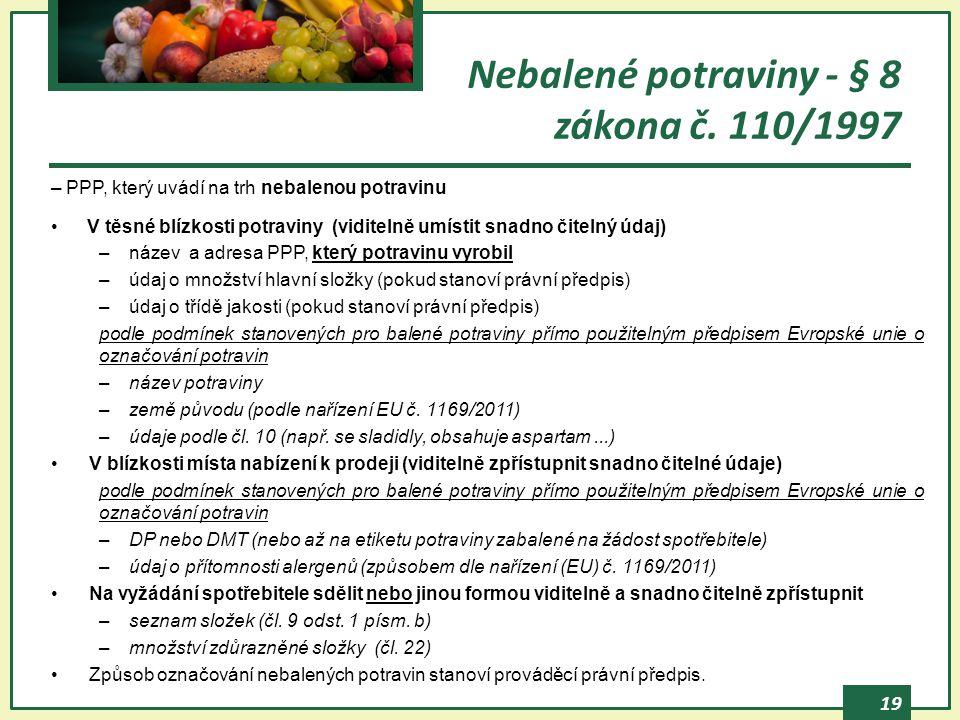 Nebalené potraviny - § 8 zákona č. 110/1997