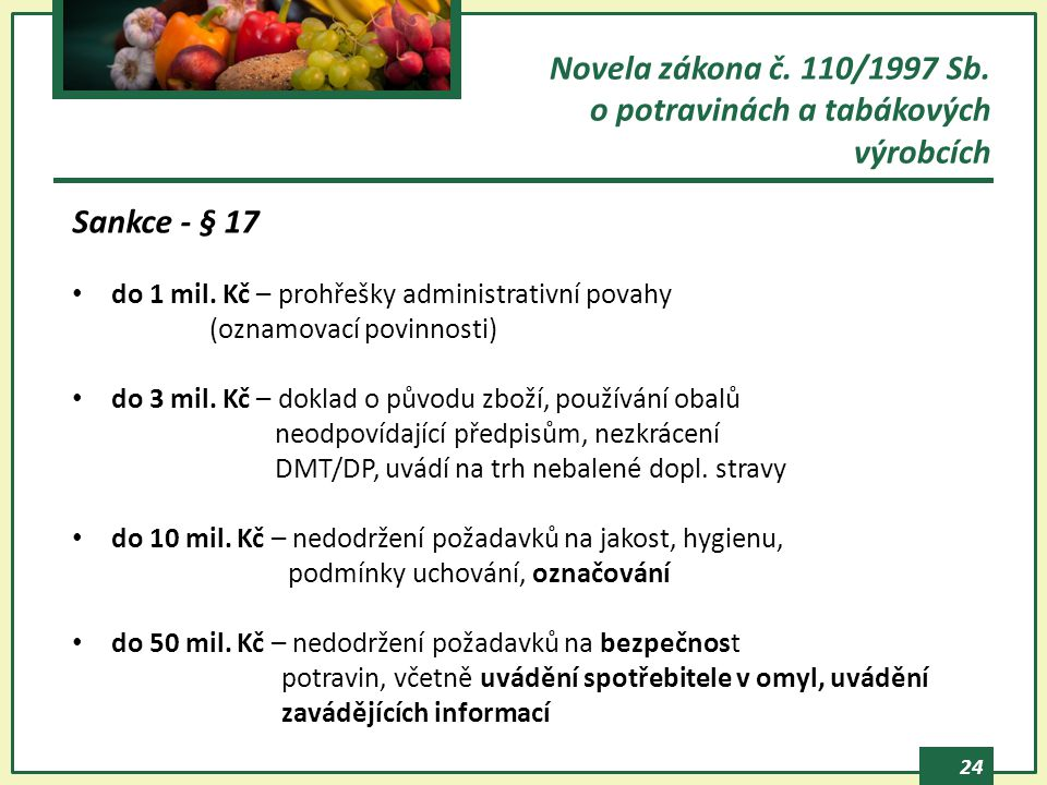 Novela zákona č. 110/1997 Sb. o potravinách a tabákových výrobcích