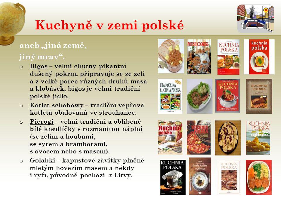 """Kuchyně v zemi polské aneb """"jiná země, jiný mrav ."""
