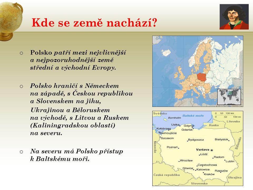 Kde se země nachází Polsko patří mezi nejvlivnější a nejpozoruhodnější země střední a východní Evropy.
