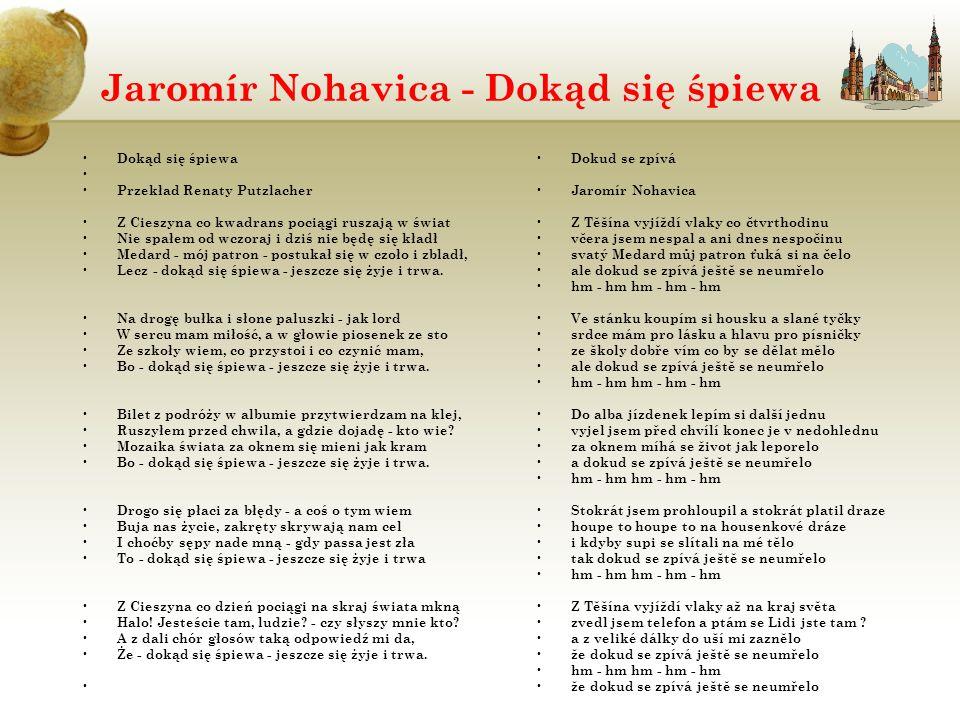 Jaromír Nohavica - Dokąd się śpiewa