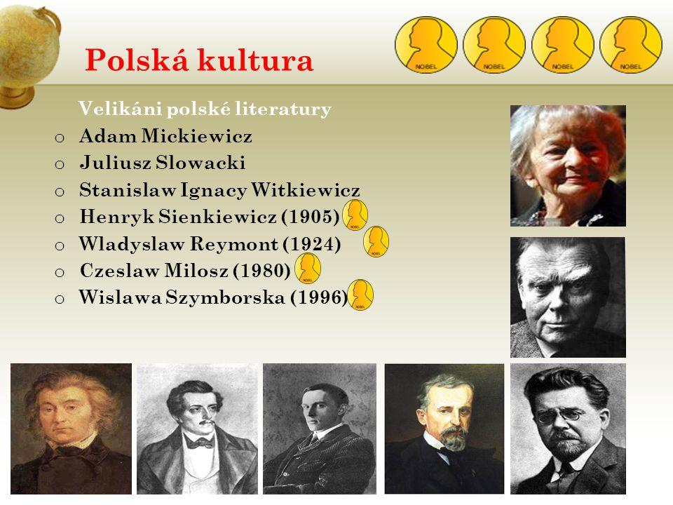 Polská kultura Velikáni polské literatury Adam Mickiewicz
