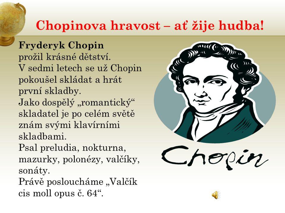 Chopinova hravost – ať žije hudba!