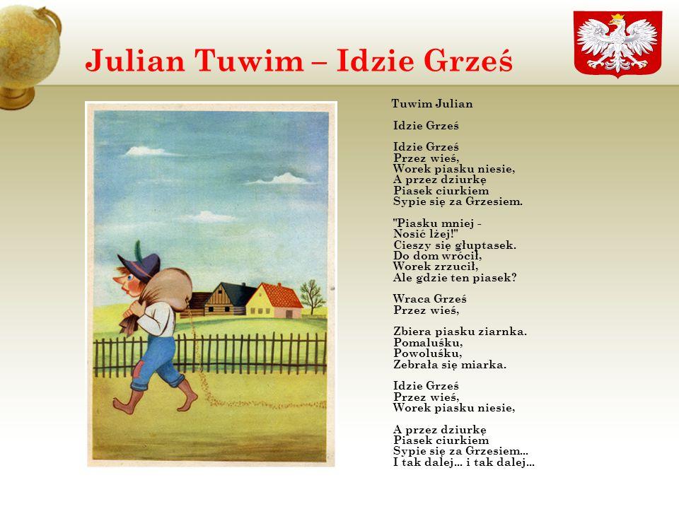 Julian Tuwim – Idzie Grześ
