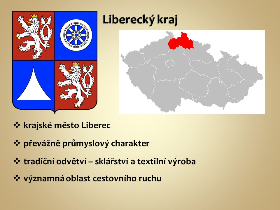 Liberecký kraj krajské město Liberec převážně průmyslový charakter