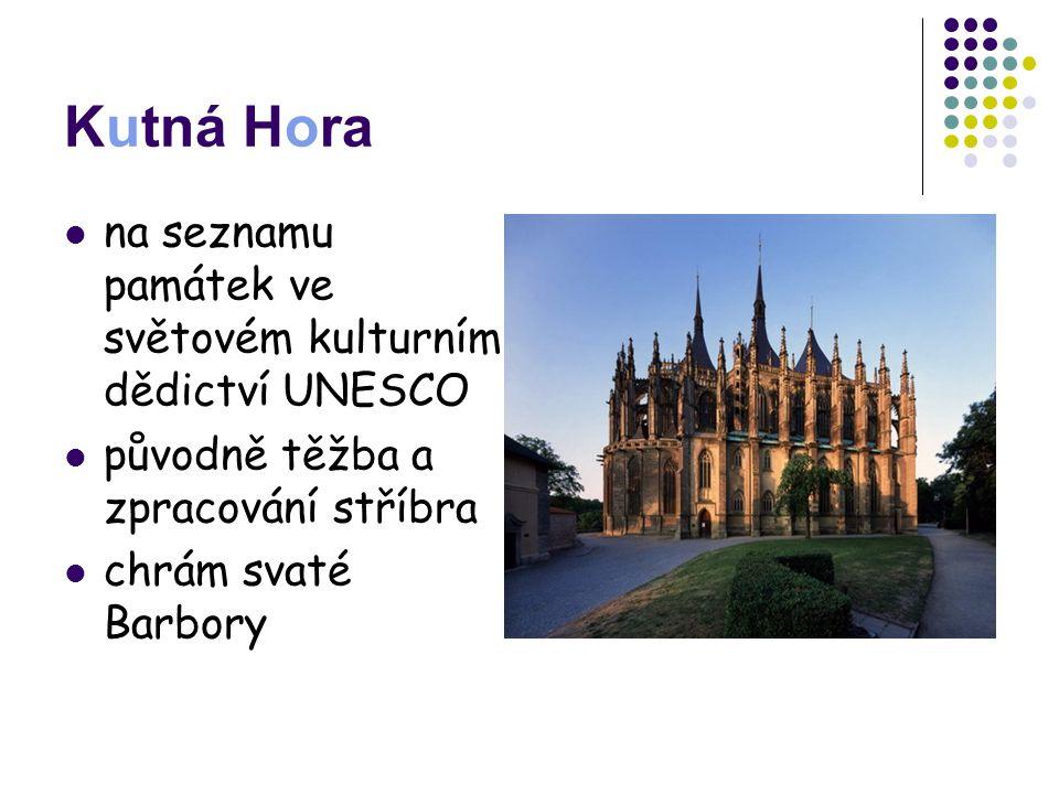 Kutná Hora na seznamu památek ve světovém kulturním dědictví UNESCO