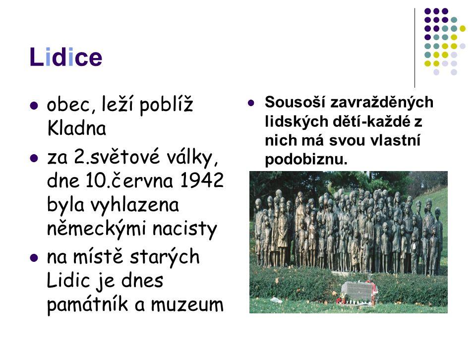 Lidice obec, leží poblíž Kladna