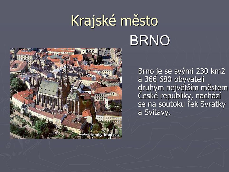 Krajské město BRNO.
