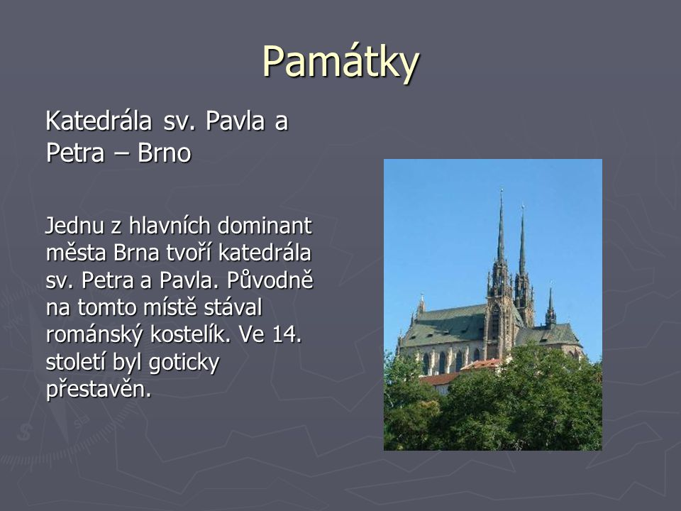 Památky Katedrála sv. Pavla a Petra – Brno
