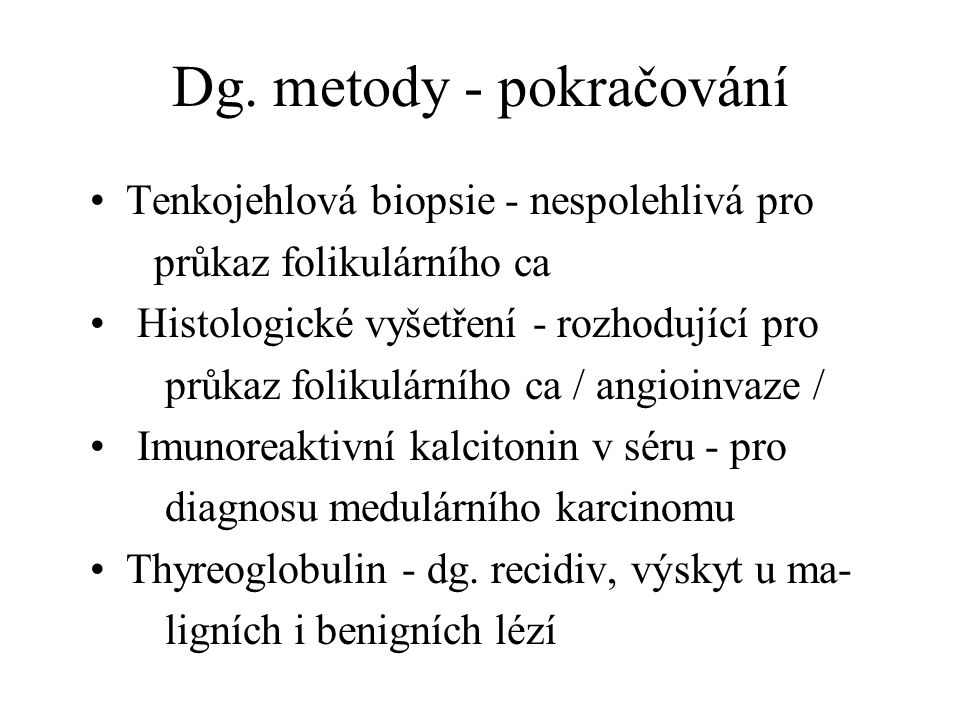 Dg. metody - pokračování