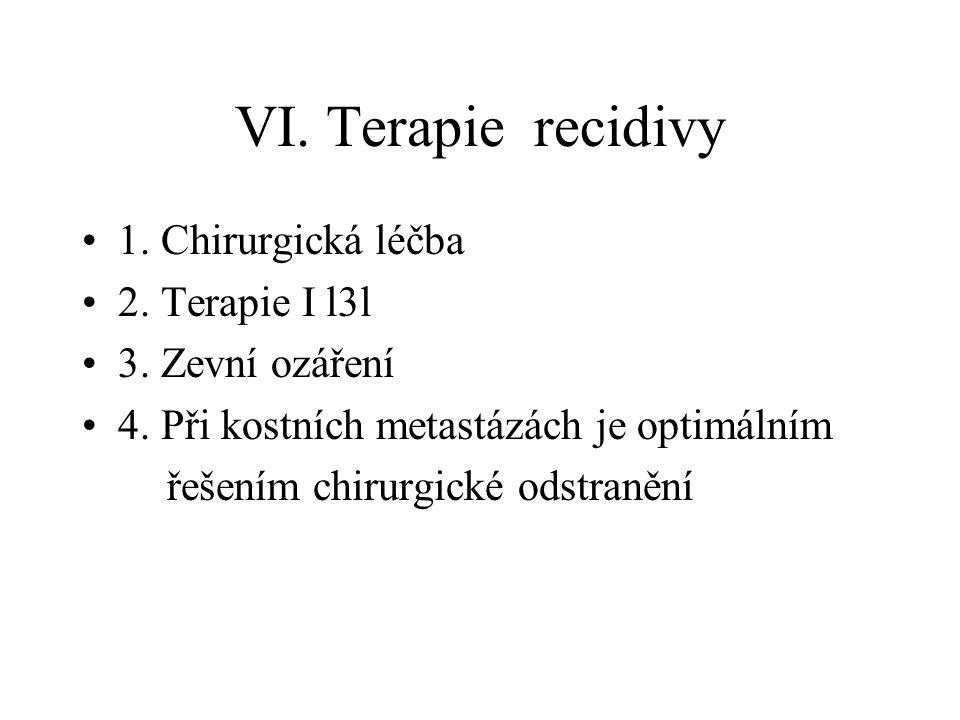 VI. Terapie recidivy 1. Chirurgická léčba 2. Terapie I l3l