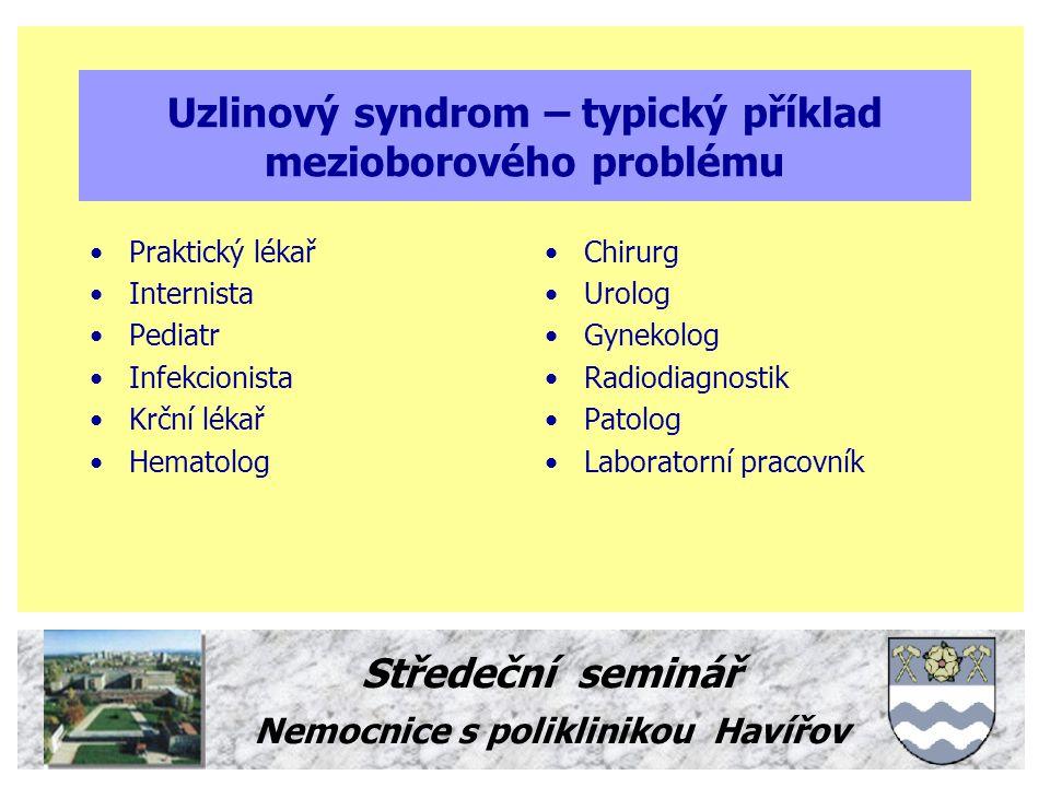 Uzlinový syndrom – typický příklad mezioborového problému