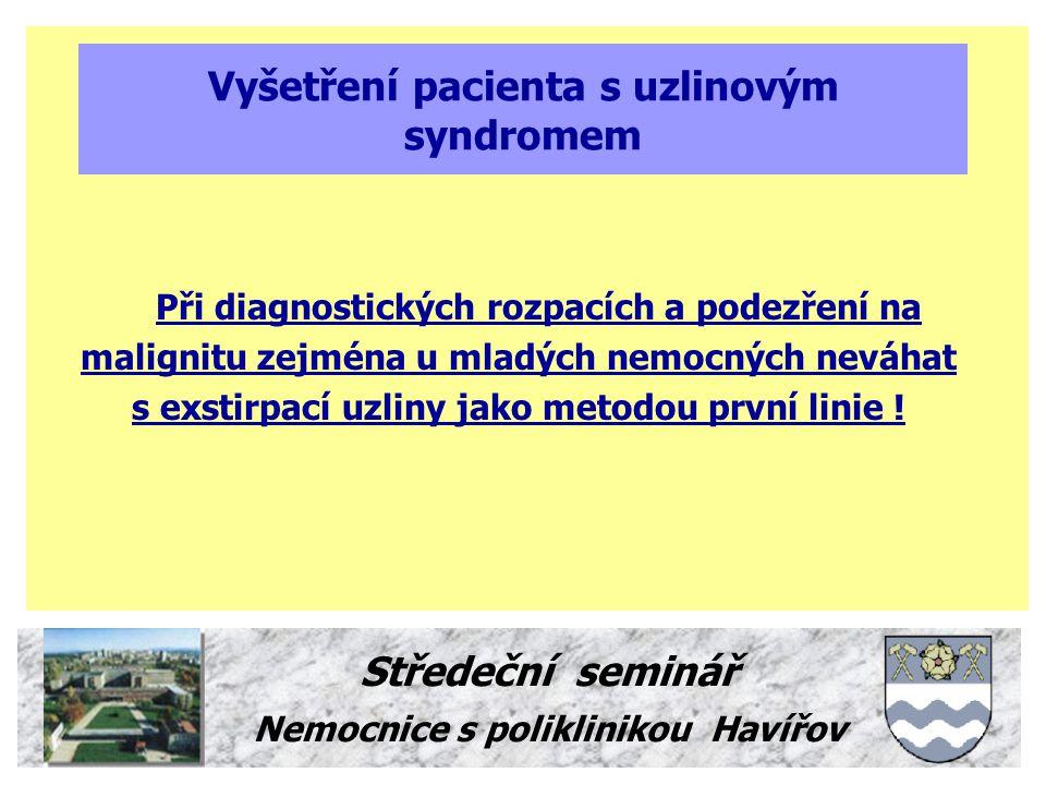 Vyšetření pacienta s uzlinovým syndromem