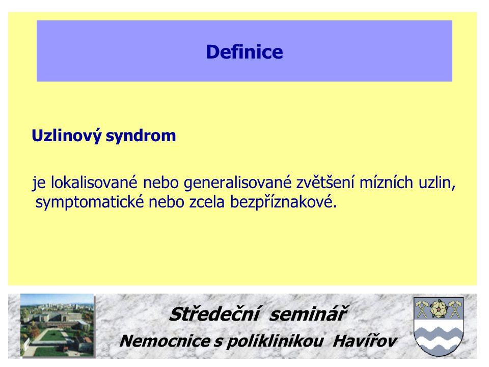 Definice Uzlinový syndrom