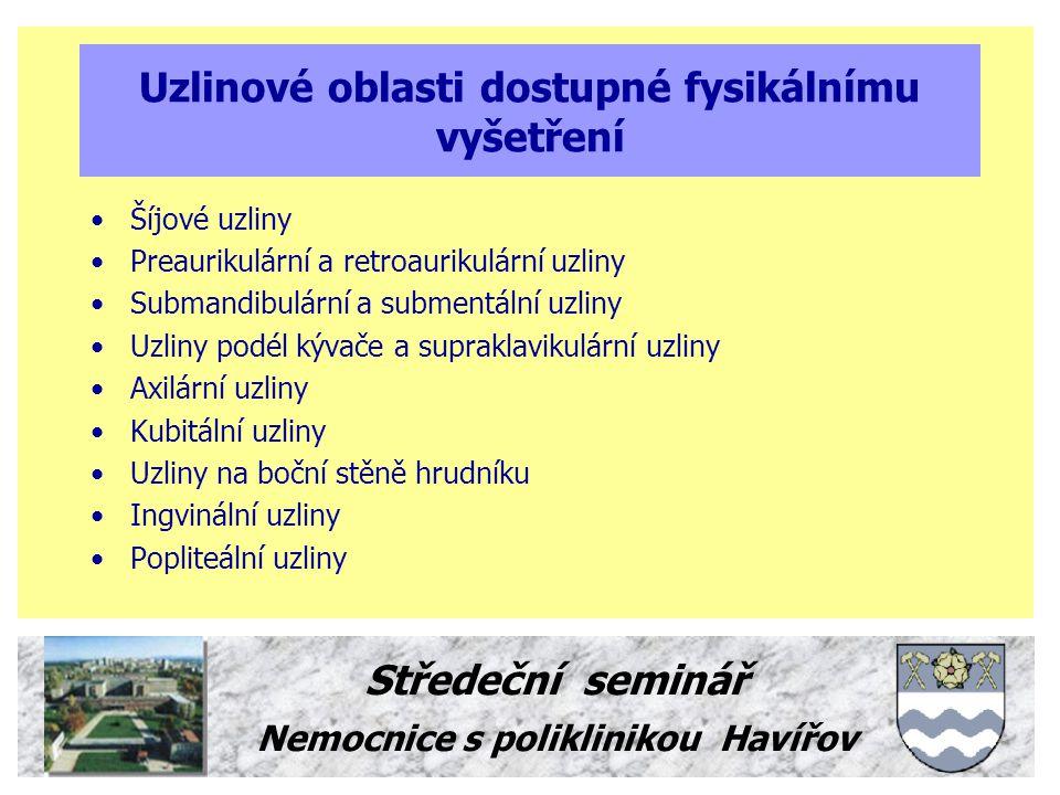 Uzlinové oblasti dostupné fysikálnímu vyšetření