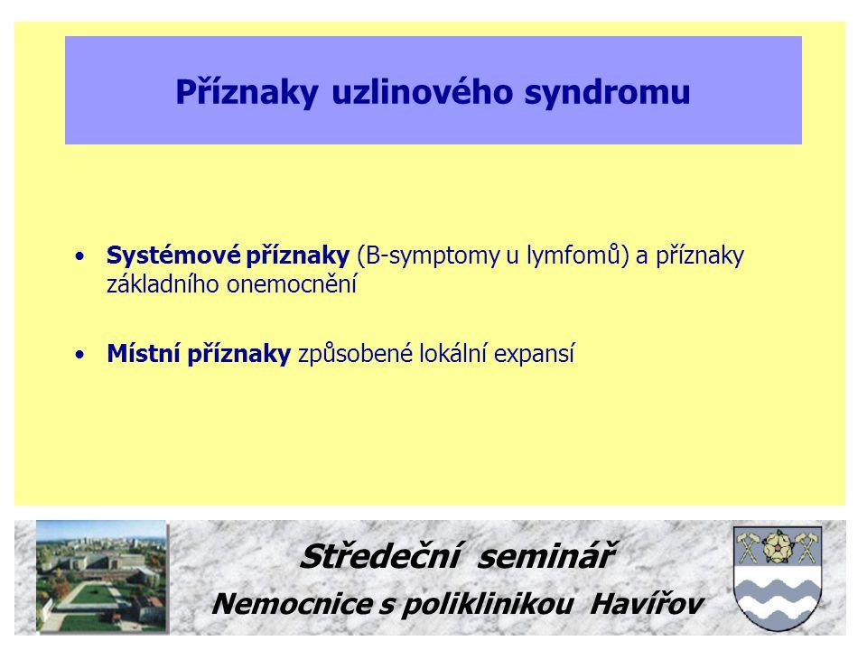 Příznaky uzlinového syndromu