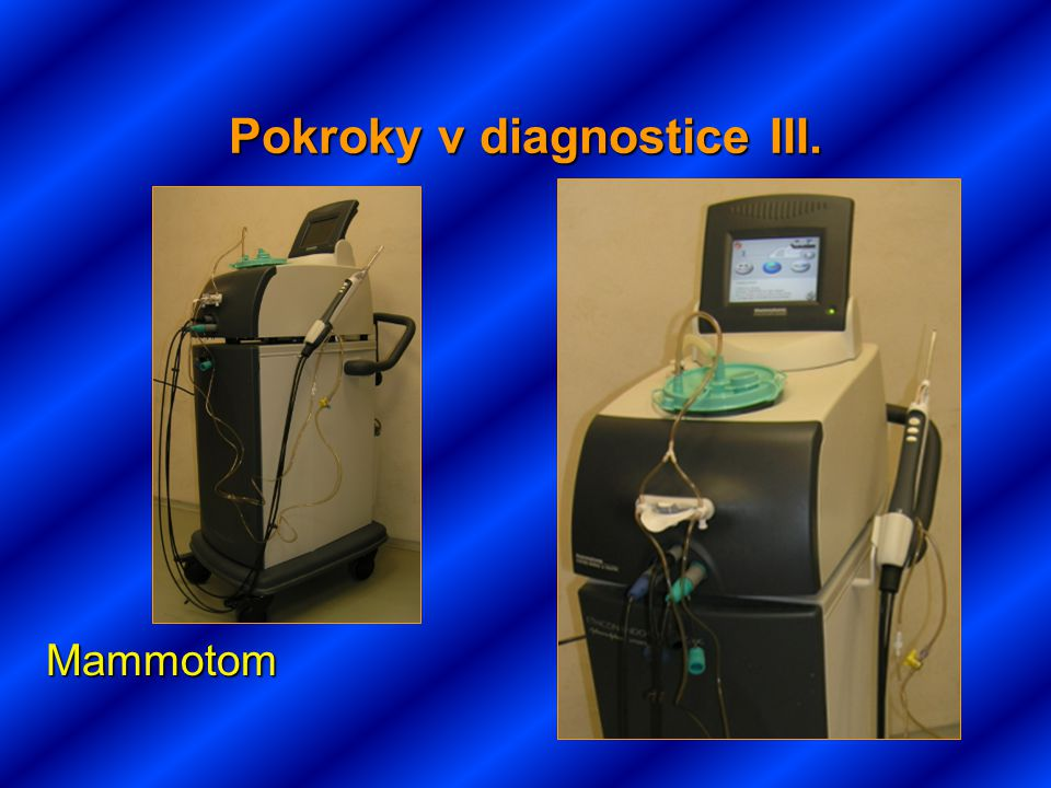Pokroky v diagnostice III.