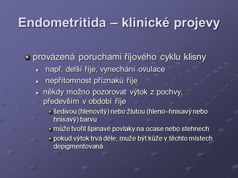Endometritida – klinické projevy
