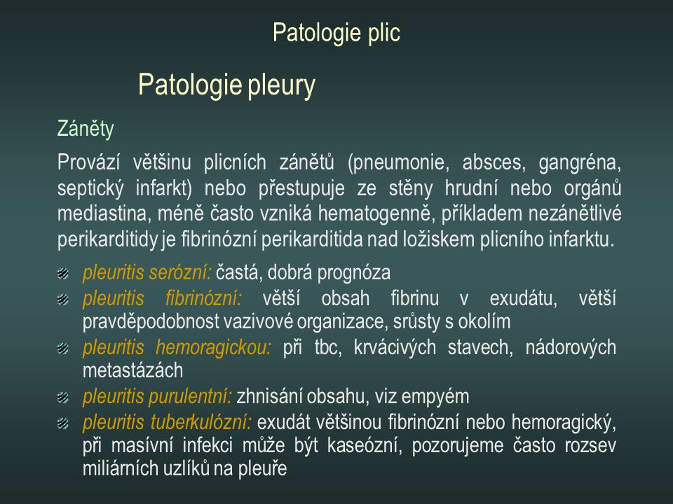 Patologie pleury Patologie plic Záněty