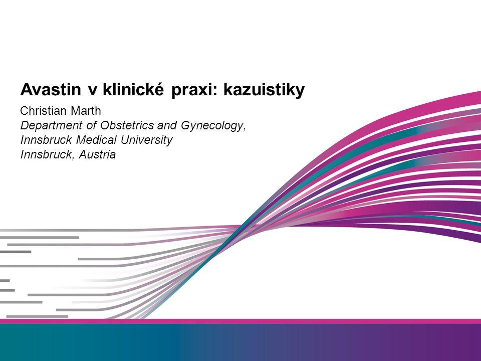Avastin v klinické praxi: kazuistiky