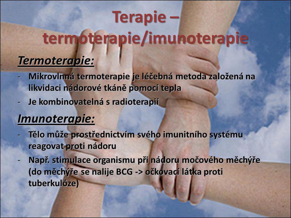 Terapie – termoterapie/imunoterapie