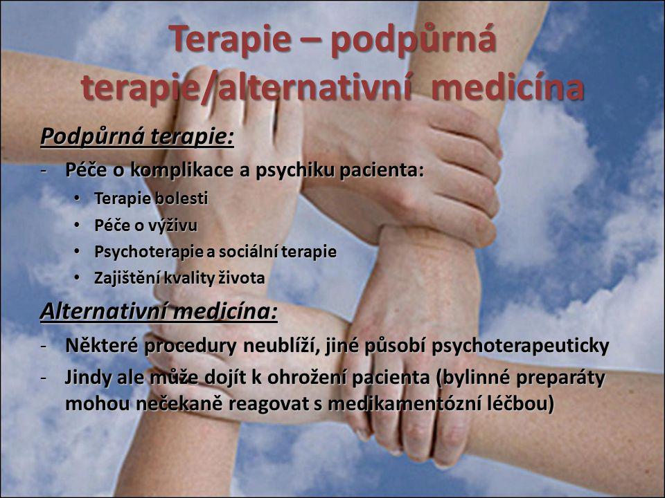 Terapie – podpůrná terapie/alternativní medicína