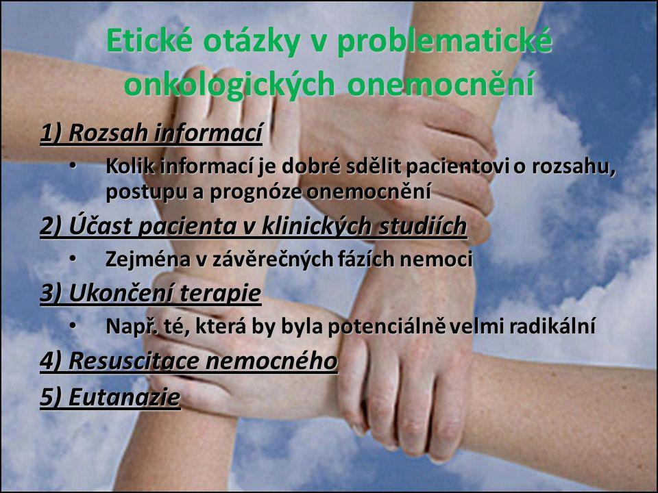 Etické otázky v problematické onkologických onemocnění