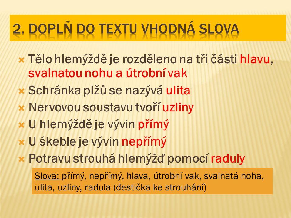 2. Doplň do textu vhodná slova