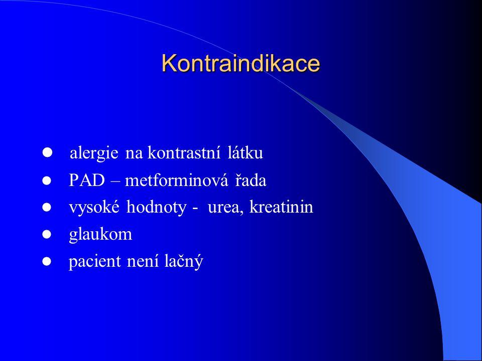 Kontraindikace alergie na kontrastní látku PAD – metforminová řada