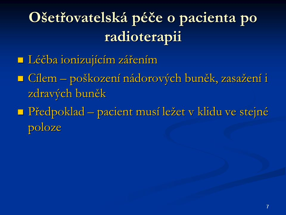 Ošetřovatelská péče o pacienta po radioterapii