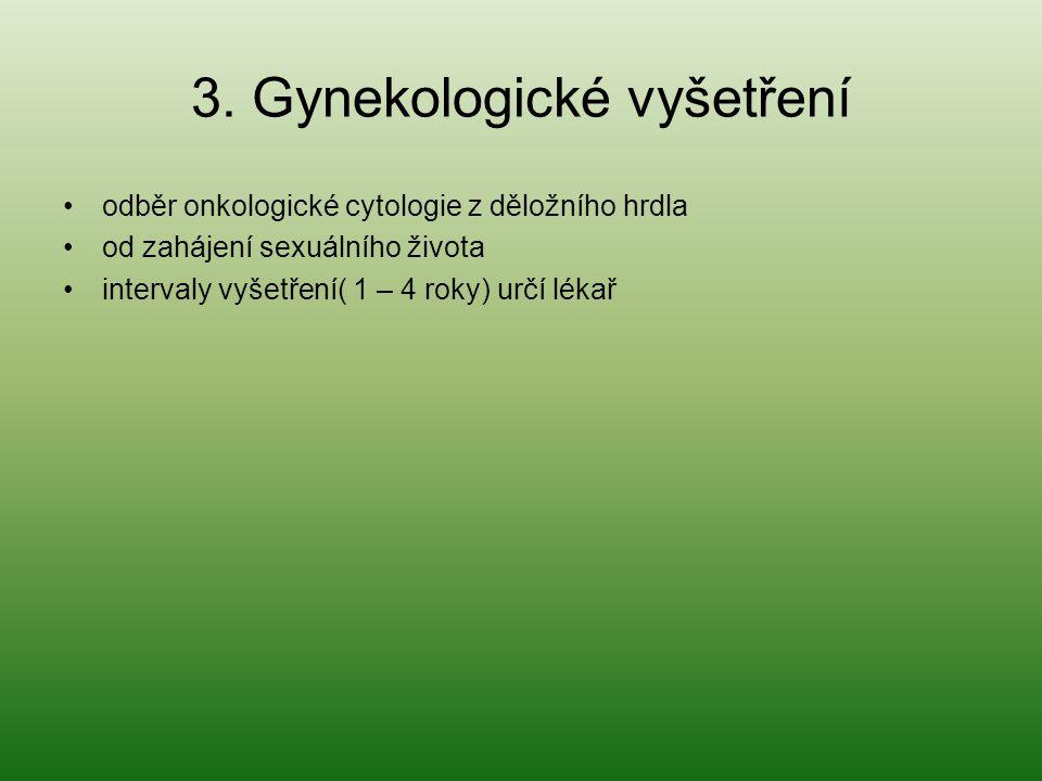 3. Gynekologické vyšetření