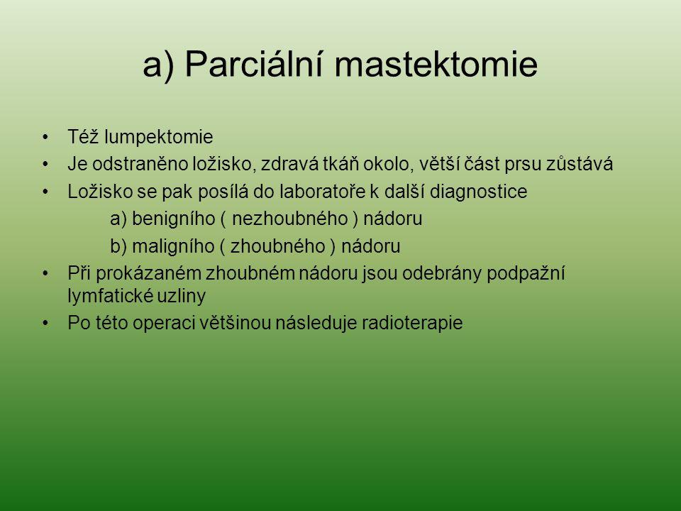 a) Parciální mastektomie