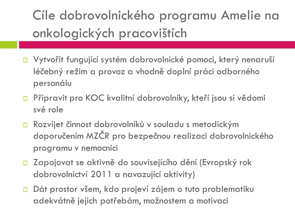 Cíle dobrovolnického programu Amelie na onkologických pracovištích