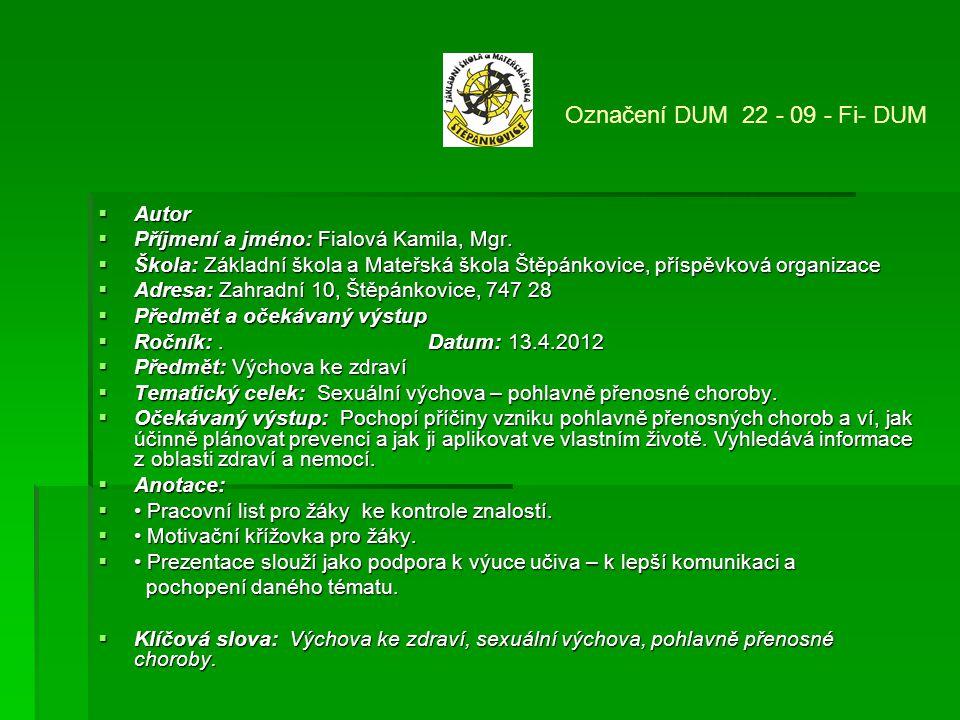 Označení DUM 22 - 09 - Fi- DUM Autor