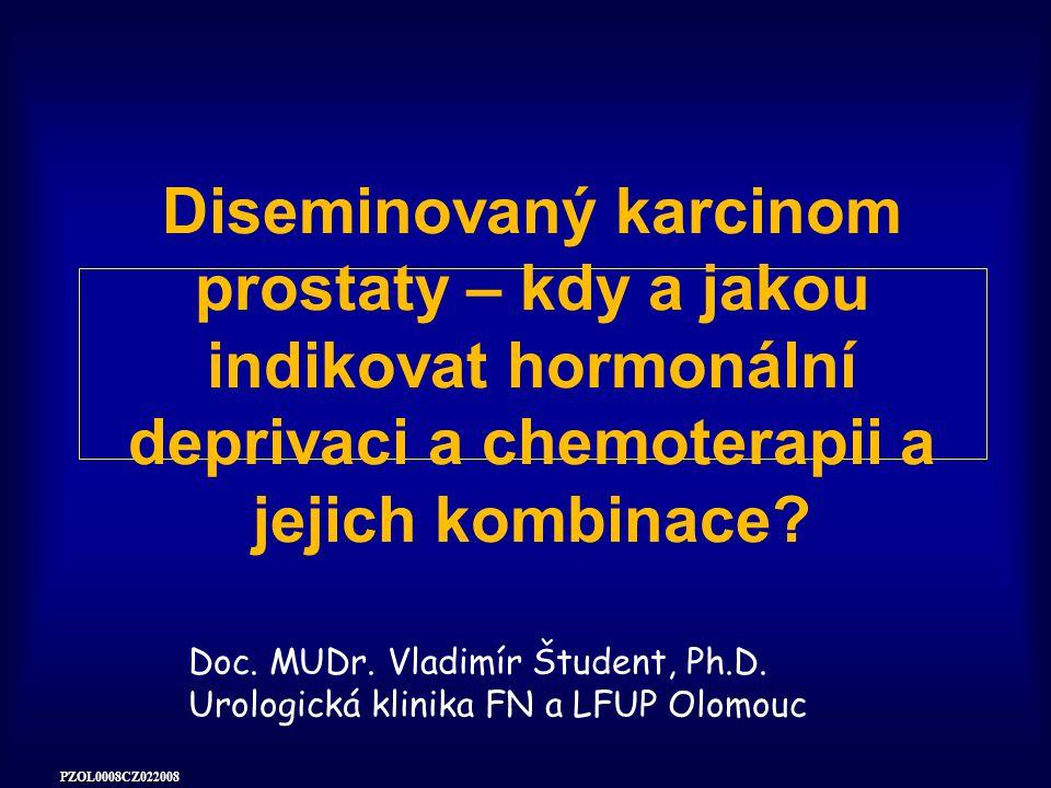 Diseminovaný karcinom prostaty – kdy a jakou indikovat hormonální deprivaci a chemoterapii a jejich kombinace